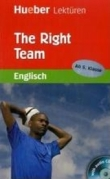 The Right Team - Englisch Lektüre