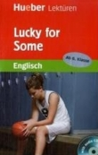 Lucky for Someone - Englisch Lektüre
