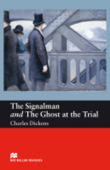 The Signalman and the Ghost at the Trial  -Englisch Lektüre