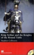 King Arthur and the Knights of the Round Table - Englisch Lektüre