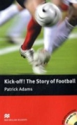 Kick off! The Story of football - Englisch Lektüre