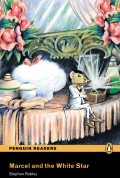Penguin Readers: Marcel and the white star