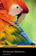 Penguin Readers: The Amazon Rainforest