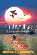 Penguin Readers: Fly Away Home