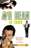 Penguin Readers: Mr Bean in Town