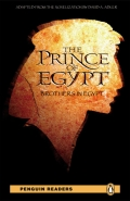 Penguin Readers: The Prince of Egypt. Brothers in Egypt