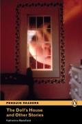 Penguin Readers: The Doll's House and Other Stories